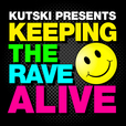 Keeping The Rave Alive! show