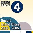 Desert Island Discs Archive: 2000-2005 show