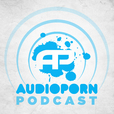 AudioPorn Podcast show