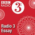 Radio 3 Essay show