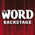 """Backstage"" podcast from Word magazine show"
