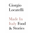 Giorgio Locatelli - Made In Italy: Food & Stories show