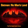 Batman: No Man's Land show