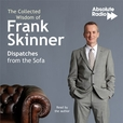 The Collected Wisdom of Frank Skinner: Dispatches from the Sofa show