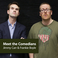 Jimmy Carr and Frankie Boyle: Meet the Comedians show