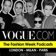 The Vogue Fashion Week Podcast show