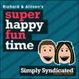 Richard and Allison's Super Happy Fun Late Night Daytime Breakfast Show show
