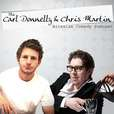 Carl Donnelly and Chris Martin show