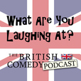 What Are You Laughing At? show