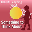 Something To Think About (BBC Learning) show