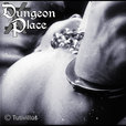 DungeonPlace - Home of the DungeonPlace FetishCast Podcast show