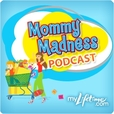 Mommy Madness show