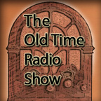 The Old Time Radio Show show