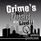 Grime's Not Dead, It's Live Podcast show