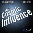 The Cosmic Influence show
