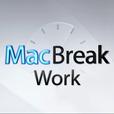 MacBreak Work show