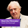 David Attenborough: Meet the Filmmaker show
