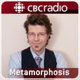 Metamorphosis from CBC Radio show