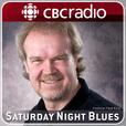 Saturday Night Blues from CBC Radio (Interviews) show