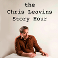 The Chris Leavins Story Hour show