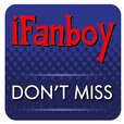 iFanboy: Don't Miss - Comic Books Podcast show