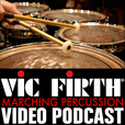 Vic Firth Marching Percussion VIDEO Podcast show
