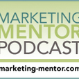 The Marketing Mentor Podcast show