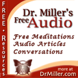 Free Audio from DrMiller.com show