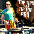 Top Tips for a Tip Top BBQ show