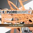 ExploreMusic with Alan Cross TV show