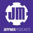 JeffMix podcasts show