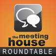 The Meeting House Roundtable show