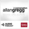 Allan Gregg in Conversation (Audio) show
