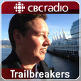 Trailbreakers from CBC Radio show