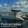PodCastaway: Liveaboard Cruising show