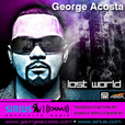 George Acosta - Lost World (The Podcast) show