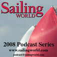 Sailing Forums & Community | Sailing World - The Sailing World magazine Podcast show