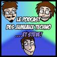 Le Podcast des Jumeaux Techno...et Steve! show
