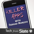 Killer Apps from Slate V show