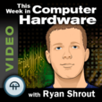 This Week in Computer Hardware (Video-LO) show