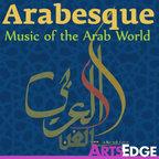Arabesque: Music of the Arab World show