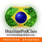 Learn Portuguese - BrazilianPodClass (Previous Episodes) show