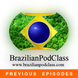 Learn Portuguese - BrazilianPodClass (Previous Episodes) show
