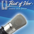Point of View Radio Talk Show show