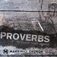 Mars Hill Church | Proverbs | Audio show
