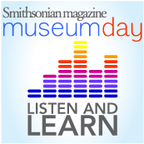 Smithsonian magazine's Museum Day September 25th 2010 show