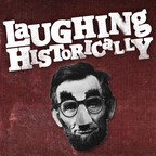 Laughing Historically show