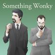 Something Wonky show