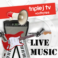 triple j tv: Live Music show