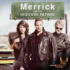 Merrick & The Highway Patrol show